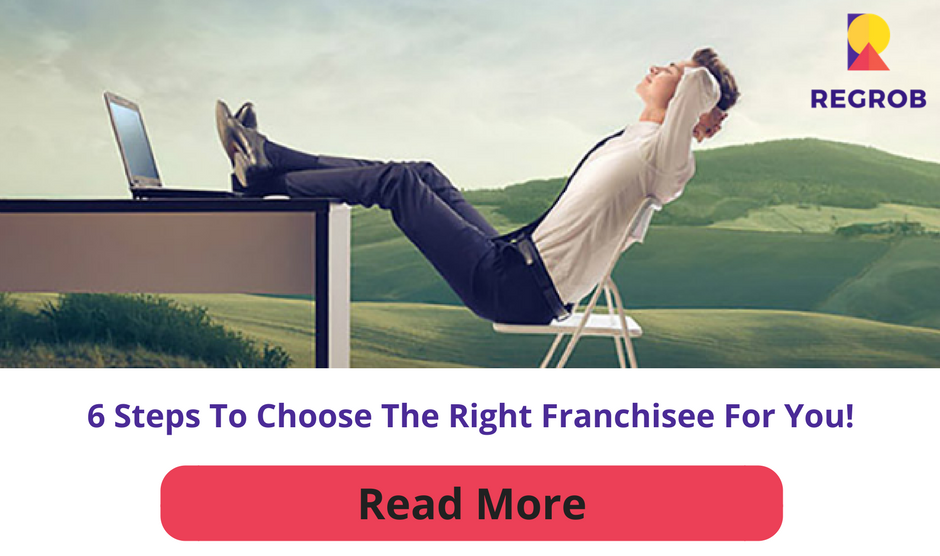 6 steps to choose the best franchisee business in india