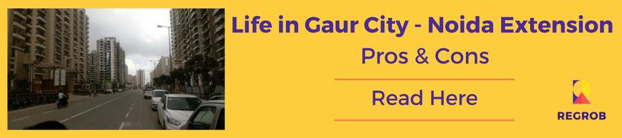 Life in Gaur City noida extension
