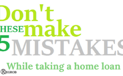 Common Mistakes done by borrower to get home loan