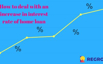 How to deal with an increased interest rates of home loan