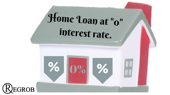 home loan at 0 interest rate.