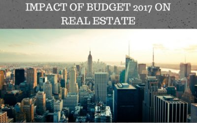 IMPACT OF BUDGET 2017 ON REAL ESTATE