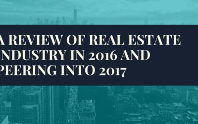 A review of real estate industry in 2016 an peering into 2017