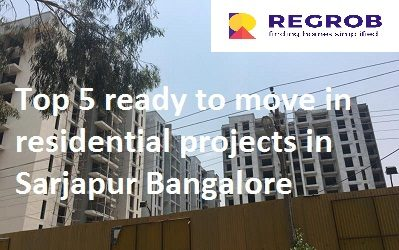 Top 5 ready to move in projects in Sarjapur