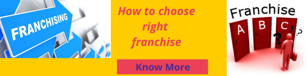 How to choose right franchise