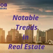 Notable Trends Real Estate