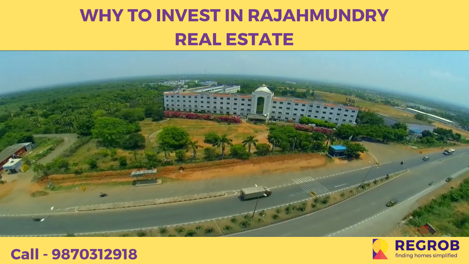 WHY TO INVEST IN RAJAHMUNDRY REAL ESTATE