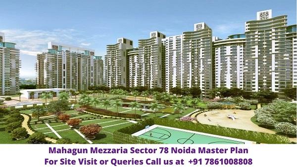 Mahagun Mezzaria Sector 78 Noida Master Plan
