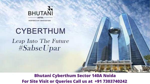 Bhutani Cyberthum Sector 140A Noida