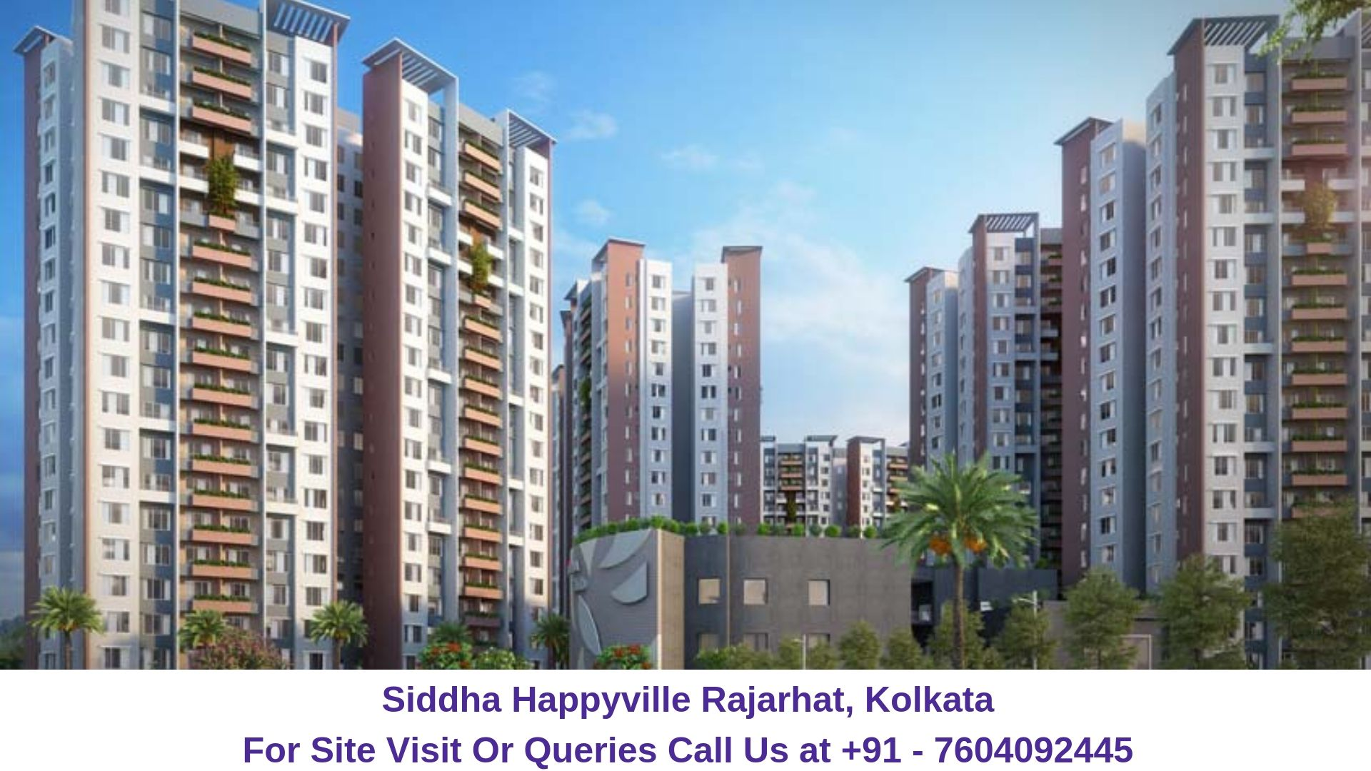 Siddha Happyville Rajarhat, Kolkata