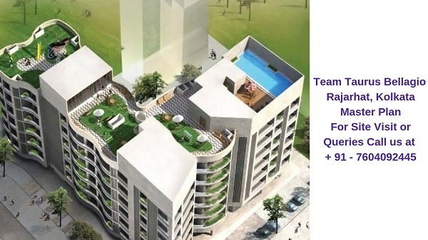 Team Taurus Bellagio Rajarhat, Kolkata Master Plan