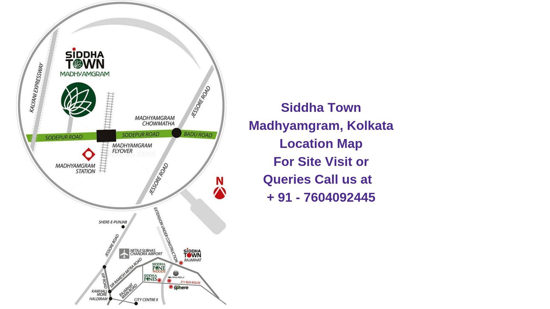 Siddha Town Madhyamgram, Kolkata Location Map