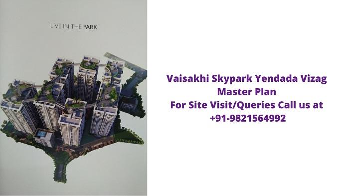 Vaisakhi Skypark Yendada Visakhapatnam Master Plan