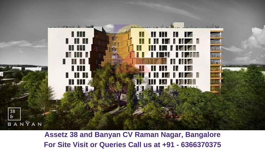 Assetz 38 and Banyan CV Raman Nagar, Bangalore