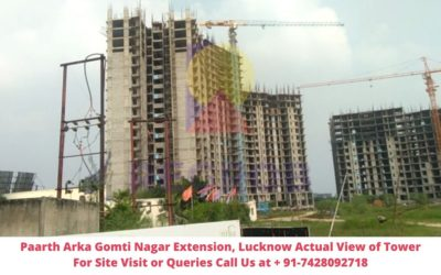 Paarth Arka Gomti Nagar Extension, Lucknow Actual View of Project (3)