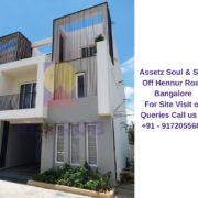 Assetz Soul & Soil Off Hennur Road Bangalore Actual View of Villa