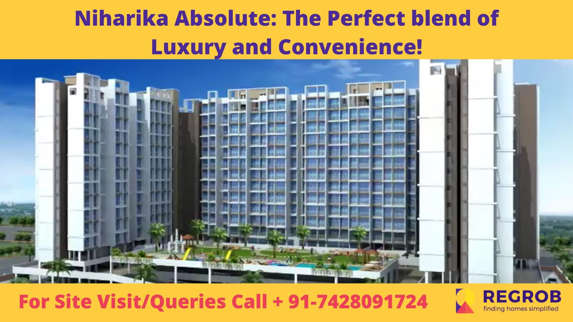Niharika Absolute_ The Perfect blend of Luxury and Convenience!