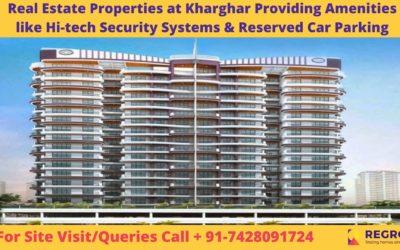Real Estate Properties at Kharghar Providing Modern Amenities