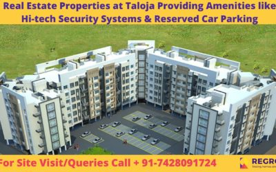 Real Estate Properties at Taloja Providing Modern Amenities