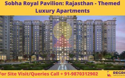 Sobha Royal Pavilion_ Rajasthan - Themed Luxury Apartments