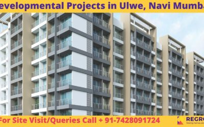Developmental Projects in Ulwe, NaviDevelopmental Projects in Ulwe, Navi Mumbai Mumbai