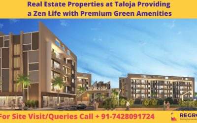 Real Estate Properties at Taloja Providing a Zen Life with Premium Green Amenities