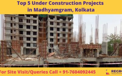 Top 5 Under Construction Projects in Madhyamgram, Kolkata