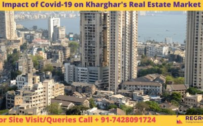 Impact of Covid - 19 on Kharghar Real Estate Market