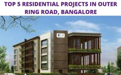 Top 5 Residential Projects in Outer Ring Road Bangalore