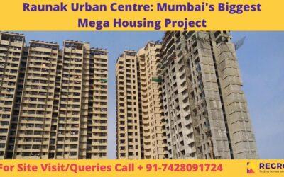 Raunak Urban Centre Mumbai