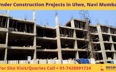 Under Construction Projects in Ulwe, Navi Mumbai