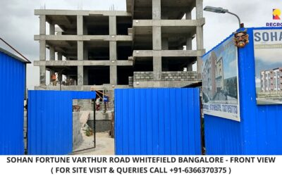 Sohan fortune Varthur Road Whitefield Bangalore