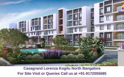 Casagrand Lorenza Kogilu North Bangalore