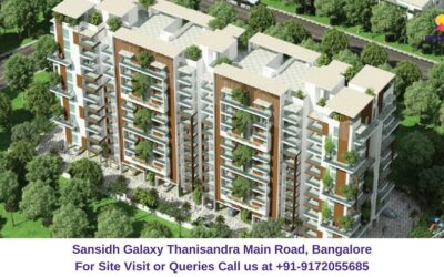 Sansidh Galaxy Thanisandra Main Road, Bangalore
