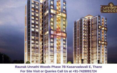 Raunak Unnathi Woods Phase 7B Kasarvadavali E, Thane