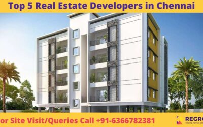 Top 5 Real Estate developers in Chennai