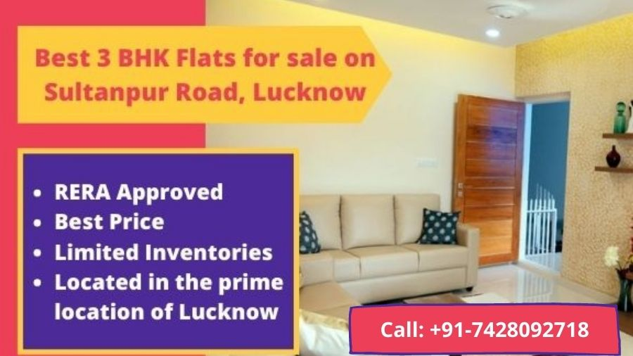 Best 3 BHK Flats for sale on Sultanpur Road, Lucknow Blog