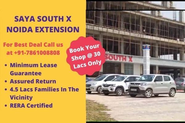 saya south x noida extension