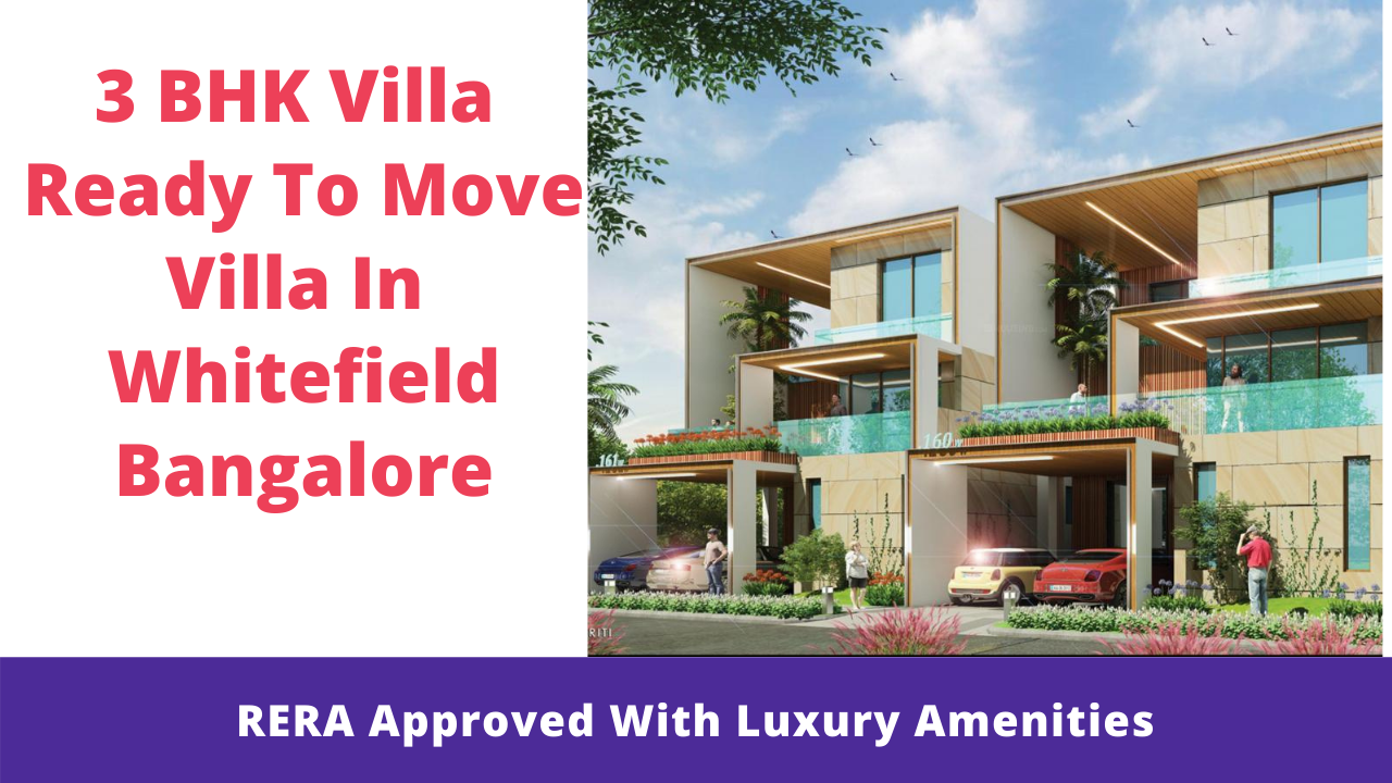 3 bhk ready toa move in villa in whitefield