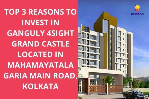 Ganguly 4Sight Grand Castle Garia Kolkata