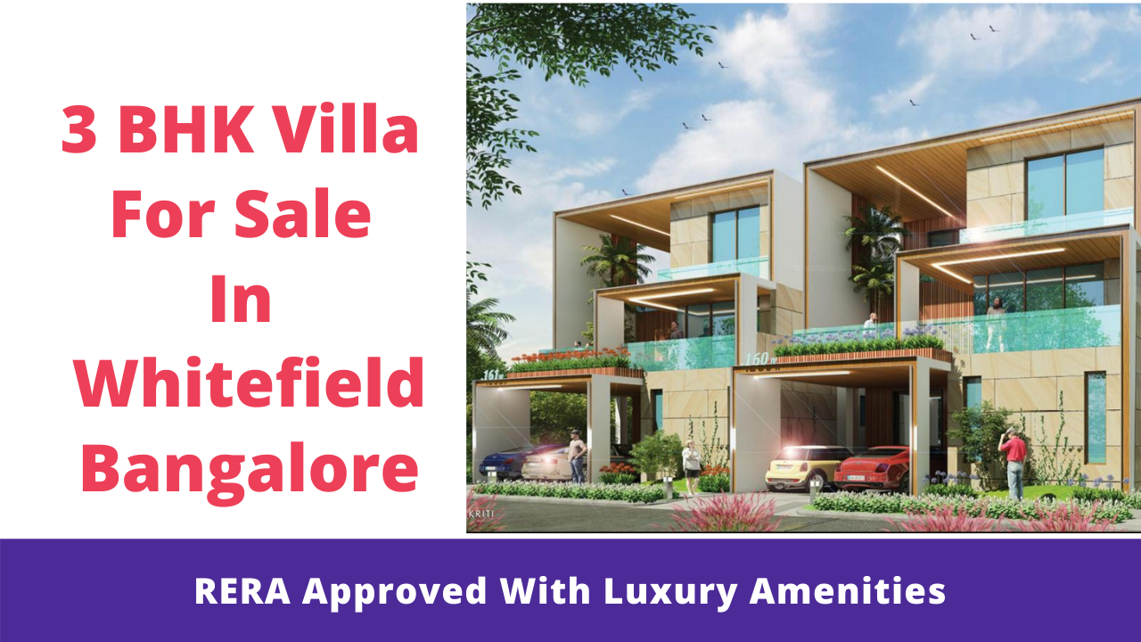 top 5 project to offer 3 bhk villa for sale in whitefield bangalore