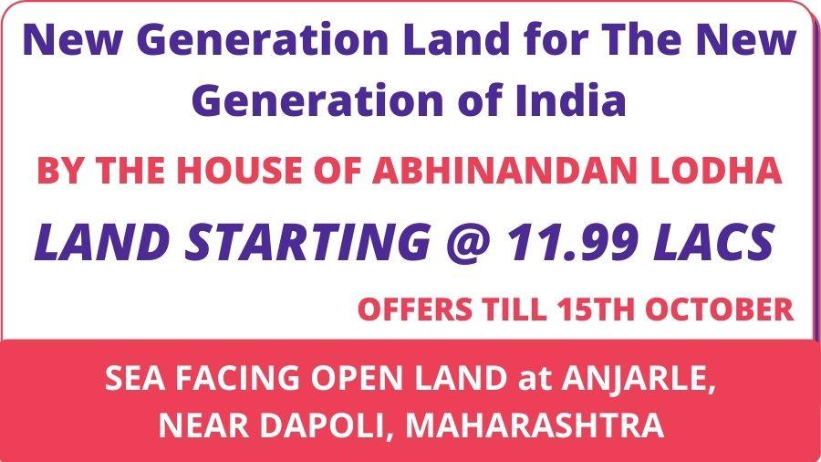 THE HOUSE OF ABHINANDAN LODHA NEW GENERATION OF LAND