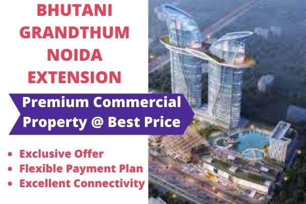 Bhutani Grandthum Noida Extension