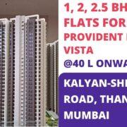 Provident Palm Vista Kalyan-Shilphata Road Thane Navi Mumbai