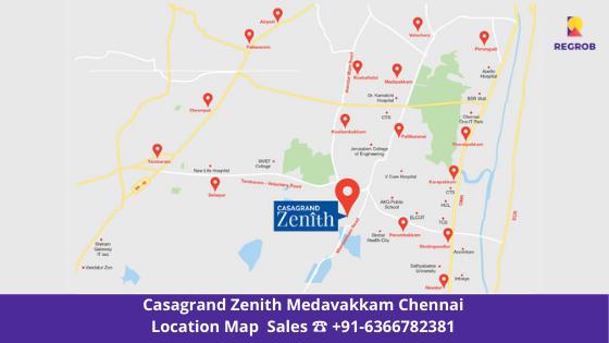 casagrand zenith medavakkam chennai location map